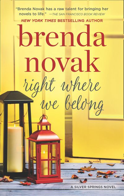 Right Where We Belong (Silver Springs, Book 4) - Brenda Novak