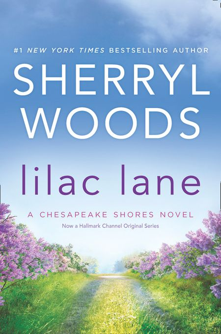 Lilac Lane (A Chesapeake Shores Novel, Book 14) - Sherryl Woods