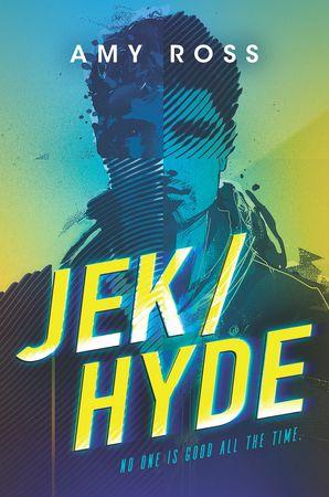 Jek/Hyde eBook  by Amy Ross
