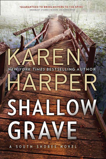 Shallow Grave (South Shores, Book 4) - Karen Harper