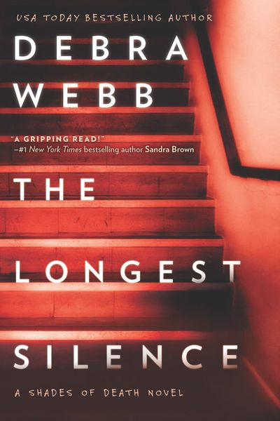 The Longest Silence (Shades of Death, Book 5) - Debra Webb