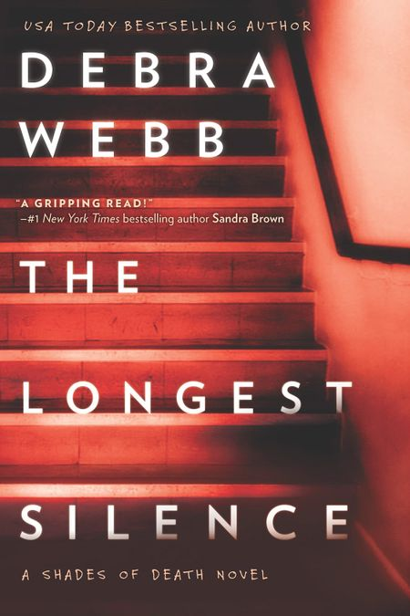 The Longest Silence (Shades of Death, Book 5) - Debra Webb