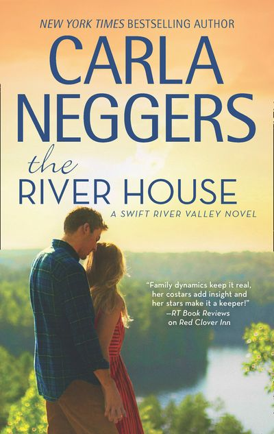 The River House (Swift River Valley, Book 8) - Carla Neggers