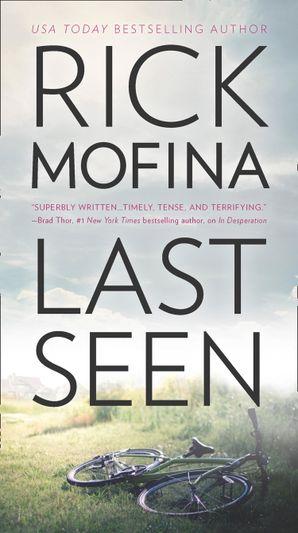 Last Seen eBook  by Rick Mofina