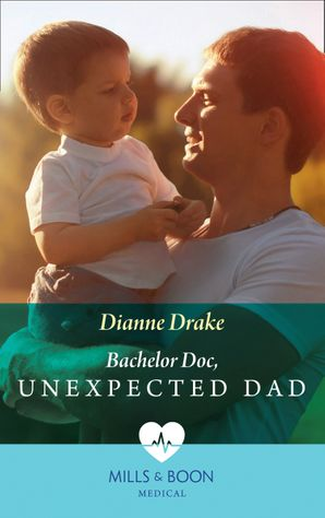 bachelor-doc-unexpected-dad-mills-and-boon-medical