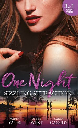One Night: Sizzling Attraction: Married for Amari's Heir / Damaso Claims His Heir / Her Secret, His Duty (Mills & Boon M&B) eBook  by Maisey Yates