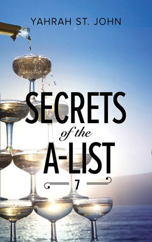 Secrets Of The A-List (Episode 7 Of 12) (Mills & Boon M&B) (A Secrets of the A-List Title, Book 7) eBook  by Yahrah St. John