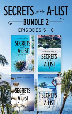 Secrets Of The A-List Box Set, Volume 2 (Mills & Boon M&B) eBook  by Helen Lacey
