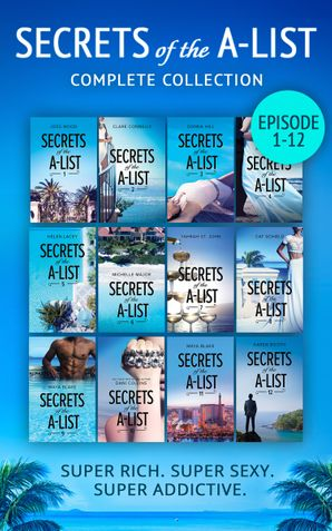 Secrets Of The A-List Complete Collection, Episodes 1-12 (Mills & Boon M&B) eBook ePub edition by Joss Wood
