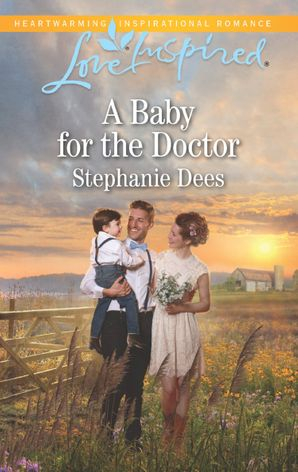 A Baby For The Doctor (Mills & Boon Love Inspired) (Family Blessings