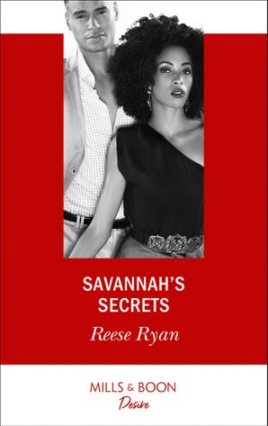 savannahs-secrets-mills-and-boon-desire-the-bourbon-brothers-book-1