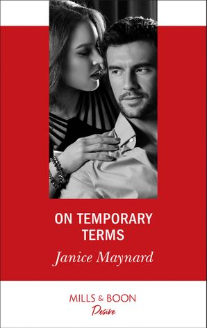 On Temporary Terms (Mills & Boon Desire) (Highland Heroes, Book 2) eBook  by Janice Maynard