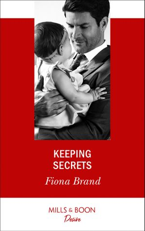 Keeping Secrets (Mills & Boon Desire) eBook  by Fiona Brand