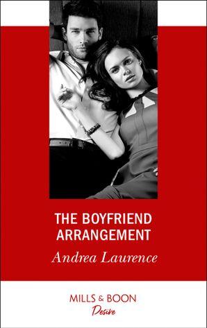 The Boyfriend Arrangement (Mills & Boon Desire) (Millionaires of Manhattan) eBook  by Andrea Laurence