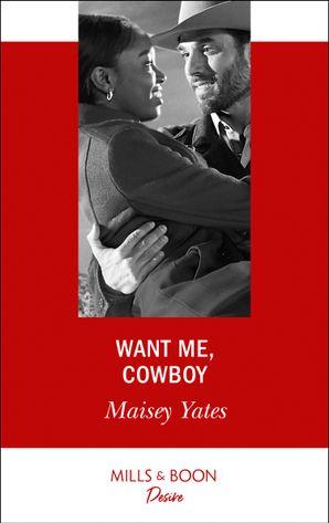 Want Me, Cowboy (Mills & Boon Desire) (Copper Ridge)