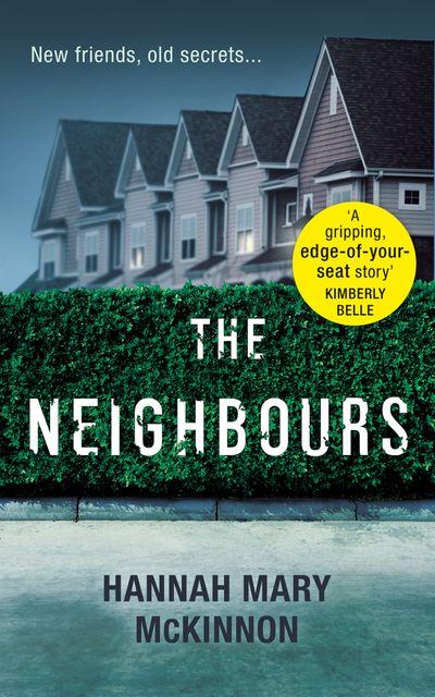 The Neighbours - Hannah Mary McKinnon