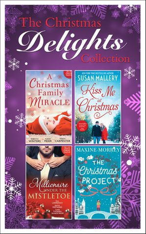 Mills and Boon Christmas Delights Collection (Mills & Boon e-Book Collections) eBook  by Maxine Morrey