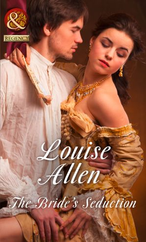 The Bride's Seduction (Mills & Boon Historical) eBook  by Louise Allen