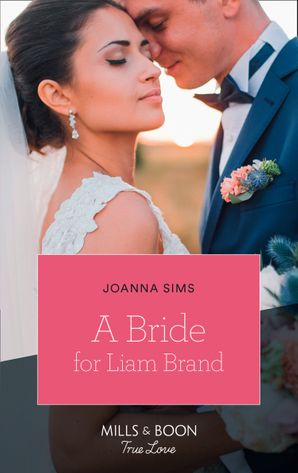a-bride-for-liam-brand-mills-and-boon-true-love-the-brands-of-montana-book-7