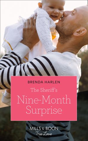 The Sheriff's Nine-Month Surprise (Mills & Boon True Love) (Match Made in Haven, Book 1) eBook  by Brenda Harlen