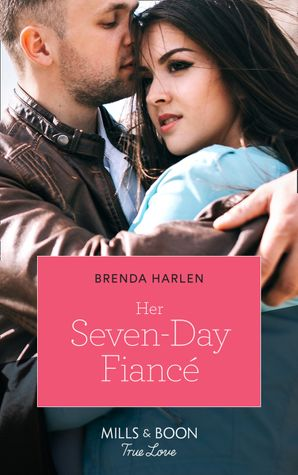 Her Seven-Day Fiancé (Mills & Boon True Love) (Match Made in Haven, Book 2) eBook  by Brenda Harlen