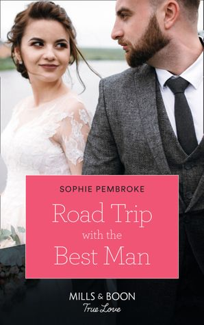 Road Trip With The Best Man (Mills & Boon True Love) eBook  by 13310