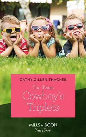 The Texas Cowboy's Triplets (Mills & Boon True Love) (Texas Legends: The McCabes, Book 2) eBook  by