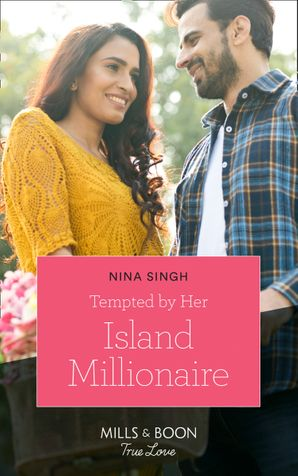 Tempted By Her Island Millionaire (Mills & Boon True Love) eBook  by