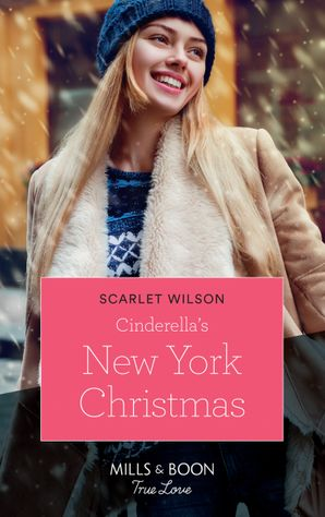 Cinderella's New York Christmas (Mills & Boon True Love) (The Cattaneos' Christmas Miracles, Book 1) eBook  by
