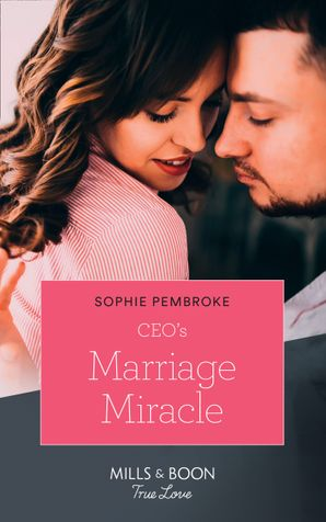 Ceo's Marriage Miracle (Mills & Boon True Love) (The Cattaneos' Christmas Miracles, Book 3) eBook  by 13310