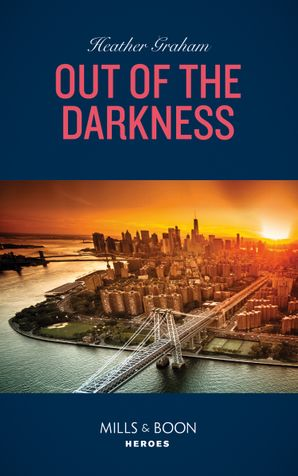 Out Of The Darkness (Mills & Boon Heroes) (The Finnegan Connection, Book 3) eBook  by Heather Graham