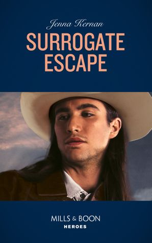 Surrogate Escape (Mills & Boon Heroes) (Apache Protectors: Wolf Den, Book 1) eBook  by Jenna Kernan