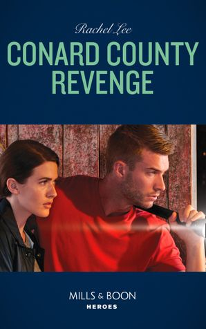 Conard County Revenge (Mills & Boon Heroes) (Conard County: The Next Generation, Book 37) eBook  by Rachel Lee