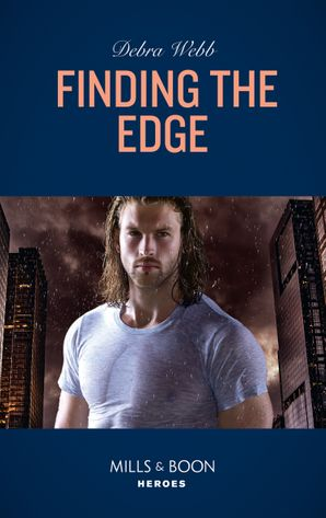 Finding The Edge (Mills & Boon Heroes) (Colby Agency: Sexi-ER, Book 1) eBook  by Debra Webb