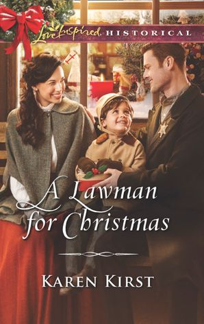 A Lawman For Christmas (Mills & Boon Love Inspired Historical) (Smoky Mountain Matches, Book 12) eBook  by Karen Kirst
