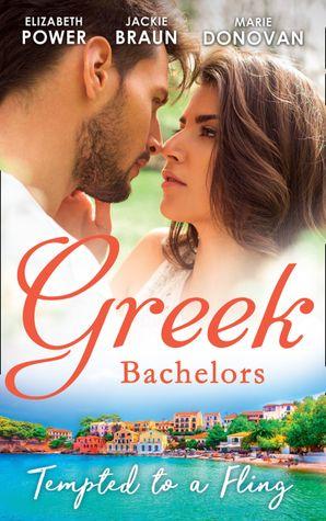 Greek Bachelors: Tempted To A Fling: A Greek Escape / Greek for Beginners / My Sexy Greek Summer eBook  by Elizabeth Power
