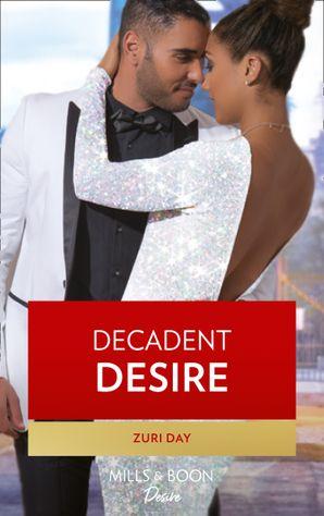 Decadent Desire (Mills & Boon Kimani) (The Drakes of California, Book 10) eBook  by Zuri Day