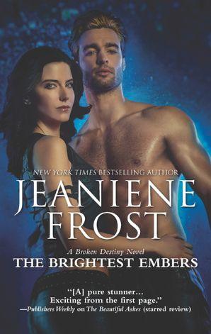 The Brightest Embers (A Broken Destiny Novel, Book 3)