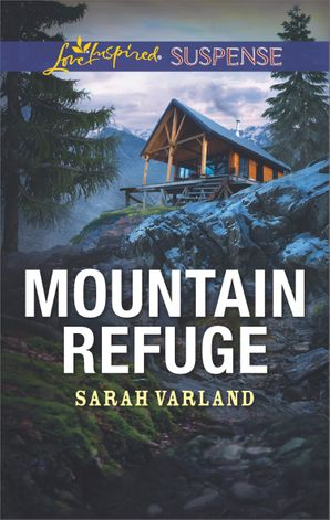 Mountain Refuge (Mills & Boon Love Inspired Suspense) eBook  by Sarah Varland