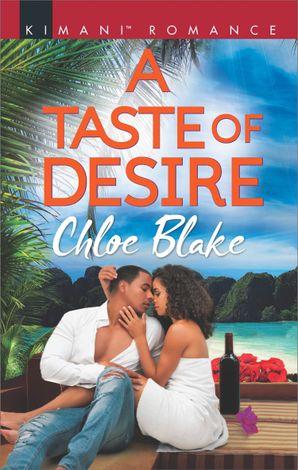 A Taste Of Desire (Mills & Boon Kimani) (Deliciously Dechamps, Book 1)