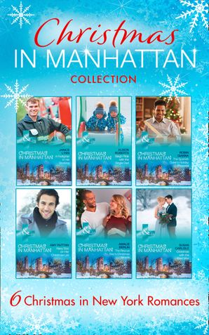 Chistmas In Manhattan Collection (Mills & Boon e-Book Collections) eBook  by Alison Roberts