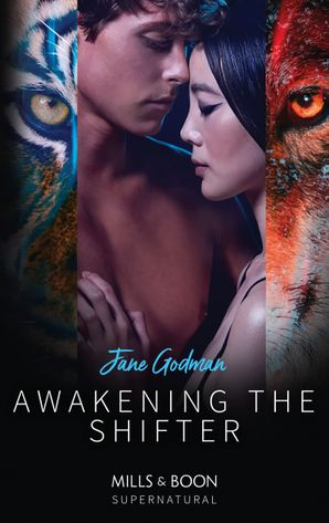 Awakening The Shifter (Mills & Boon Supernatural) eBook  by Jane Godman