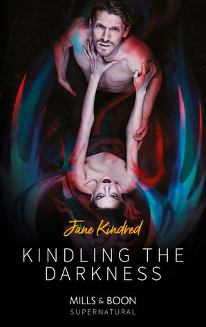 kindling-the-darkness-mills-and-boon-supernatural
