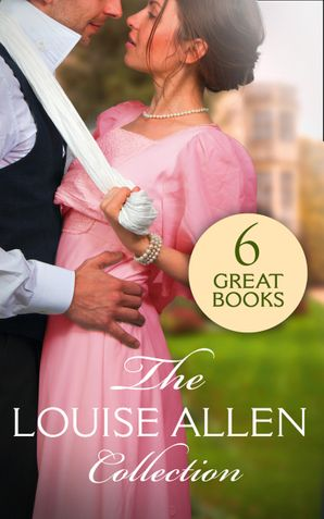 The Louise Allen Collection: The Viscount's Betrothal / The Society Catch (Regency, Book 54) / Practical Widow to Passionate Mistress / The Bride's Seduction / Married to a Stranger / A Most Unconventional Courtship (Mills & Boon e-Book Collections) eBook  by Louise Allen