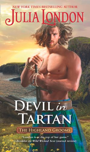 Devil In Tartan (The Highland Grooms, Book 4) eBook  by Julia London