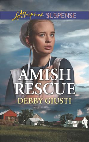 Amish Rescue (Mills & Boon Love Inspired Suspense) (Amish Protectors) eBook  by Debby Giusti
