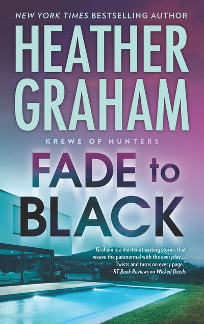 Fade To Black (Krewe of Hunters, Book 24) - Heather Graham