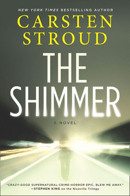 The Shimmer - Carsten Stroud