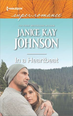 In A Heartbeat (Mills & Boon Superromance) eBook  by Janice Kay Johnson