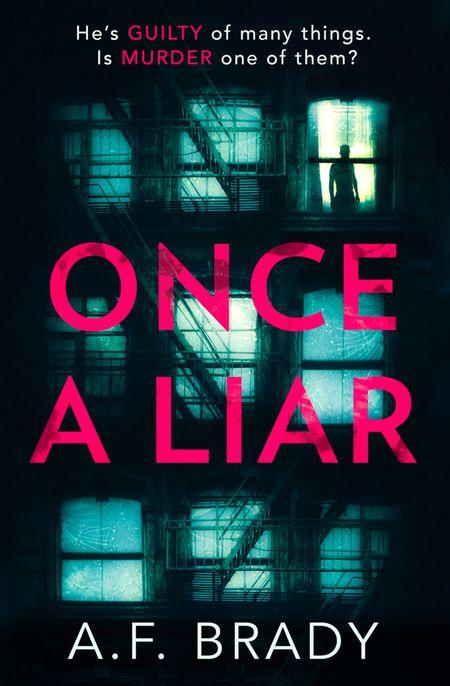Once A Liar - A.F. Brady